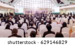 abstract blurred of conference... | Shutterstock . vector #629146829