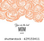 mother's day greeting card with ... | Shutterstock .eps vector #629153411