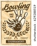bowling vintage poster with... | Shutterstock .eps vector #629288519