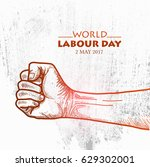 sketch of fist for world labour ... | Shutterstock .eps vector #629302001