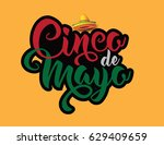cinco de mayo lettering and... | Shutterstock .eps vector #629409659