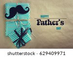 happy father s day greeting... | Shutterstock . vector #629409971
