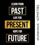 learn from past live for... | Shutterstock .eps vector #629457581