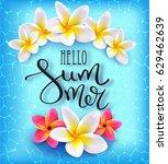 hello summer. calligraphic... | Shutterstock .eps vector #629462639