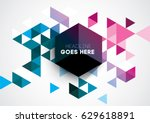 vector abstract geometric... | Shutterstock .eps vector #629618891