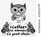 hand drawn owl with lettering.... | Shutterstock .eps vector #629653799
