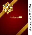 gift gold bow vector background.... | Shutterstock .eps vector #62969074