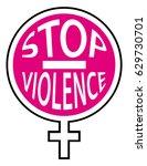 stop violence against women.... | Shutterstock .eps vector #629730701