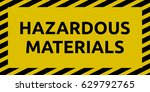 hazardous materials sign | Shutterstock .eps vector #629792765