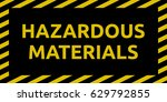 hazardous materials sign | Shutterstock .eps vector #629792855