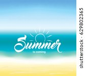 summer greeting text on summer... | Shutterstock . vector #629802365