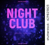 night club template poster with ... | Shutterstock .eps vector #629825825