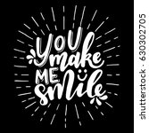 you make me smile.inspirational ... | Shutterstock .eps vector #630302705
