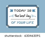 nice blue your life message   Shutterstock .eps vector #630463091