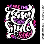 be the reason someone smiles... | Shutterstock .eps vector #630496154