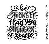 be stronger than your strongest ... | Shutterstock .eps vector #630496175