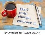 do not resist change  embrace... | Shutterstock . vector #630560144