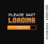 pixel loading bar. vector... | Shutterstock .eps vector #630812381
