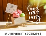 morning surprise  colored cakes ... | Shutterstock . vector #630882965