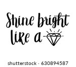 shine bright like a diamond...   Shutterstock .eps vector #630894587