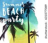 summer beach party. modern... | Shutterstock .eps vector #631077089
