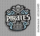 vector logo for pirate theme ... | Shutterstock .eps vector #631161485