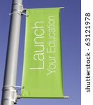 Small photo of Motivational banner on campus of community college: Launch Your Education