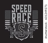 motorcycle speedway typography  ... | Shutterstock .eps vector #631249271