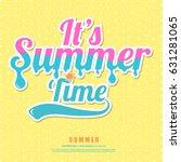 summer time wallpaper party fun ... | Shutterstock .eps vector #631281065