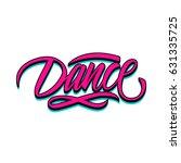 handwritten word dance. hand... | Shutterstock .eps vector #631335725