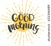 good morning cheerful poster... | Shutterstock .eps vector #631346489