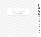 Geometric waves seamless pattern. Light collection. Simple light grey background design. Template for prints, wrapping paper, fabrics, covers, flyers, banners, posters and placards. | Shutterstock vector #631405475