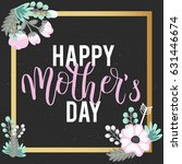 mothers day lettering overlays... | Shutterstock .eps vector #631446674