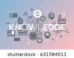 knowledge  science  school and... | Shutterstock .eps vector #631584011