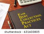 fdcpa fair debt collection... | Shutterstock . vector #631603805