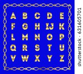 golden alphabet. golden letters.... | Shutterstock . vector #631605701