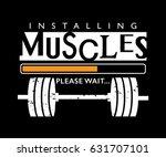 t shirt design about gym... | Shutterstock .eps vector #631707101