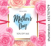 mothers day sale with beautiful ... | Shutterstock .eps vector #631707479