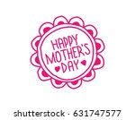 mother's day card in doodle... | Shutterstock . vector #631747577