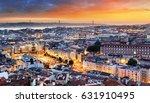 lisbon historic city at sunset  ... | Shutterstock . vector #631910495