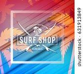 surfing school and rental... | Shutterstock .eps vector #631913849