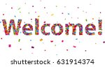 welcome sign with colorful... | Shutterstock .eps vector #631914374