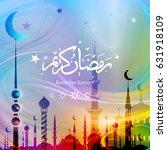 ramadan kareem with arabic... | Shutterstock .eps vector #631918109