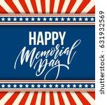 happy memorial day card.... | Shutterstock .eps vector #631932569