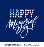 Stock vector happy memorial day card national american holiday festive poster or banner with hand lettering 631932611