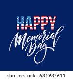 happy memorial day card.... | Shutterstock .eps vector #631932611