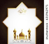 ramadan kareem design... | Shutterstock .eps vector #631962971