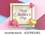 happy mother's day concept.... | Shutterstock . vector #631981481