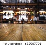 table top counter blurred bar... | Shutterstock . vector #632007701