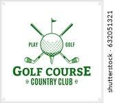 vector golf club logo. golf...   Shutterstock .eps vector #632051321